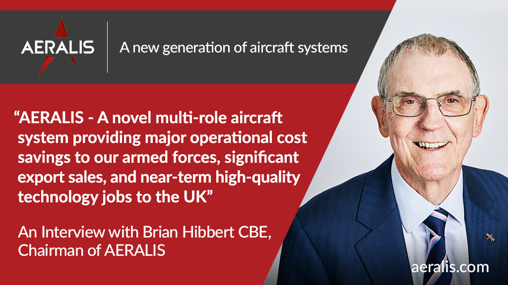An Interview with Brian Hibbert CBE, Chairman of AERALIS